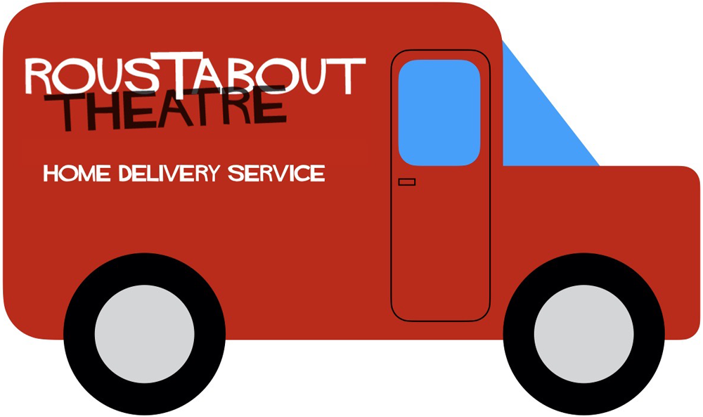 Red van drawing with slogan: Roustabout Theatre Home Delivery Service